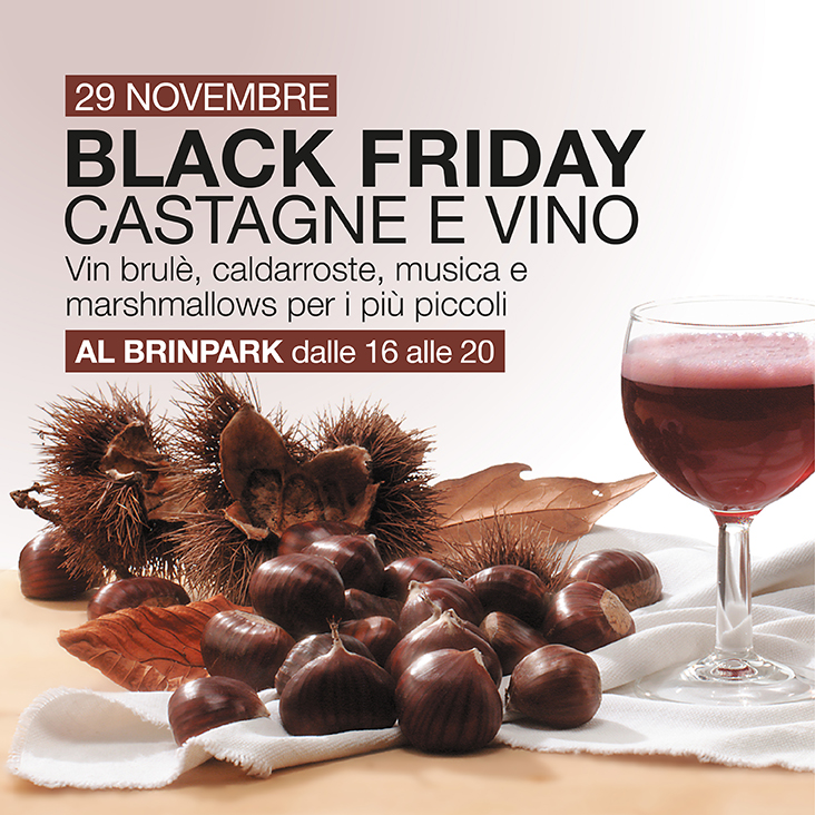 Black Friday Castagne e Vino