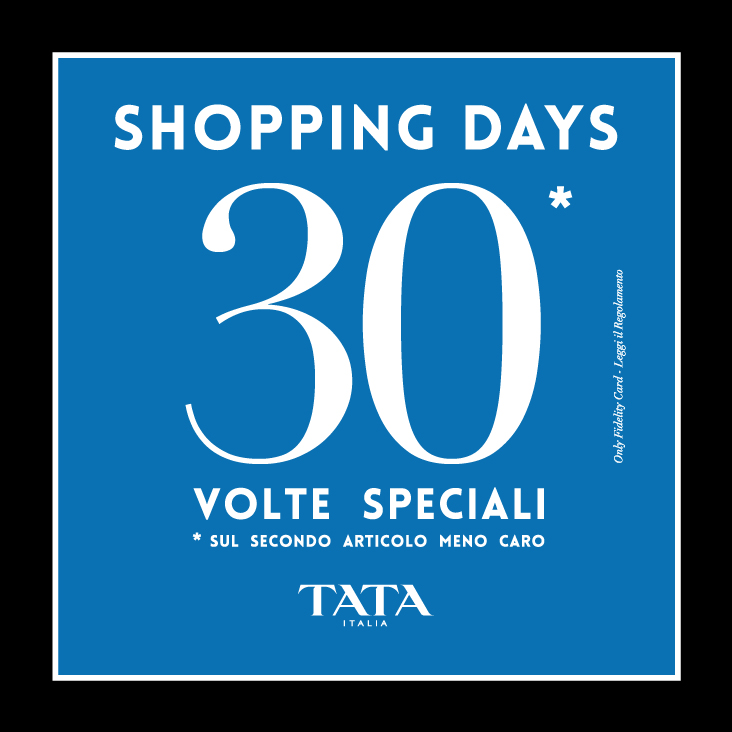 Tata Italia: Shopping Days