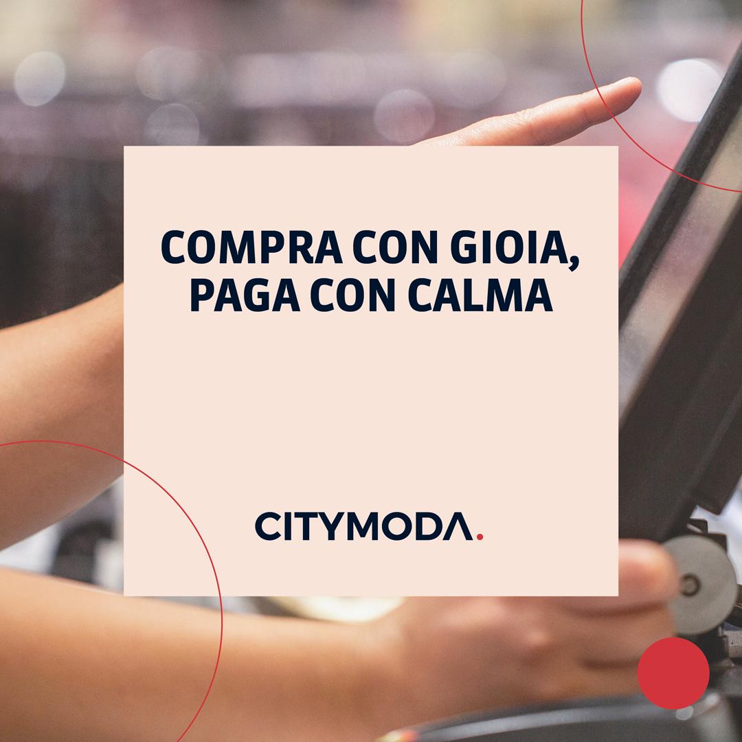 CITYMODA: COMPRA CON GIOIA, PAGA CON CALMA