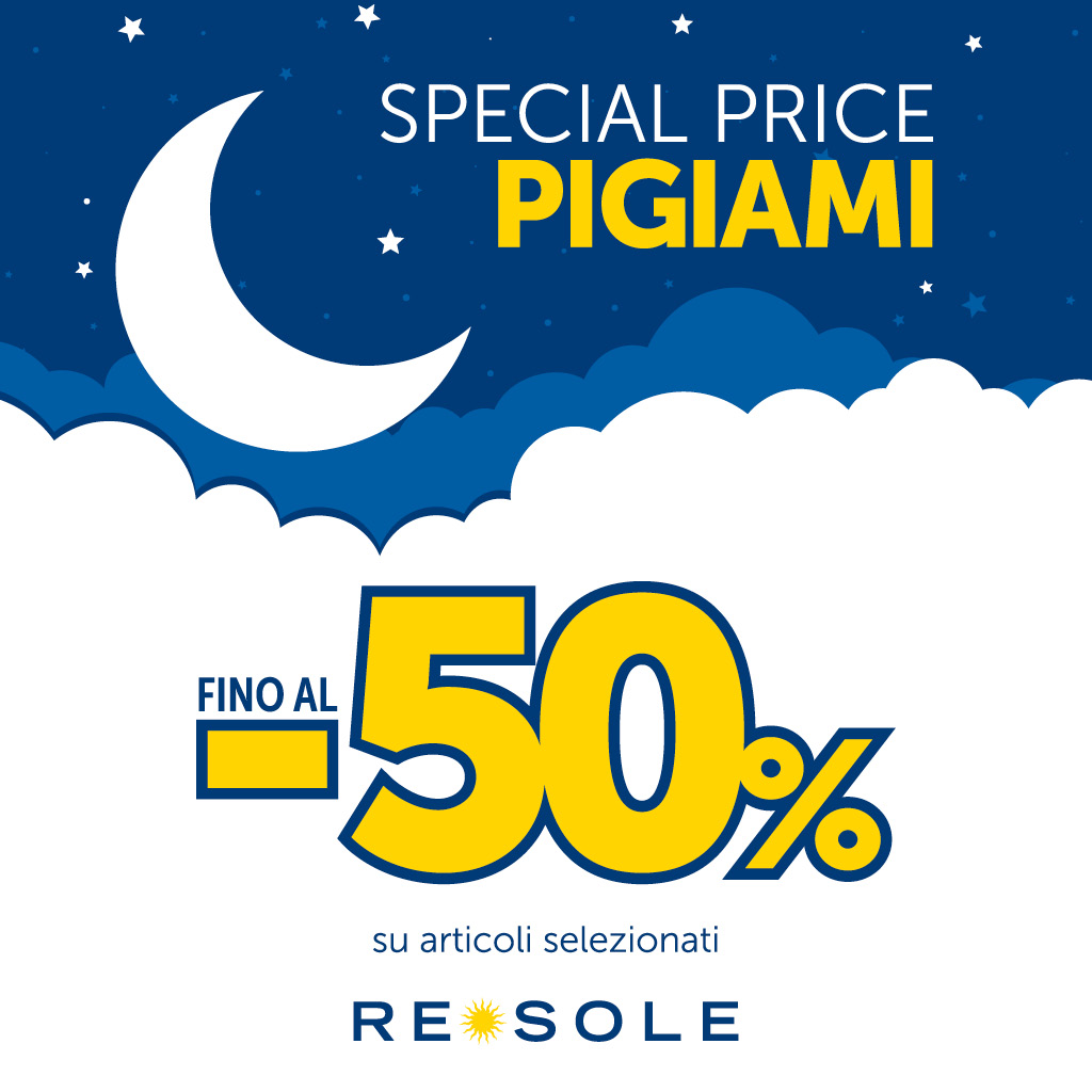 Re Sole: Special Price Pigiami