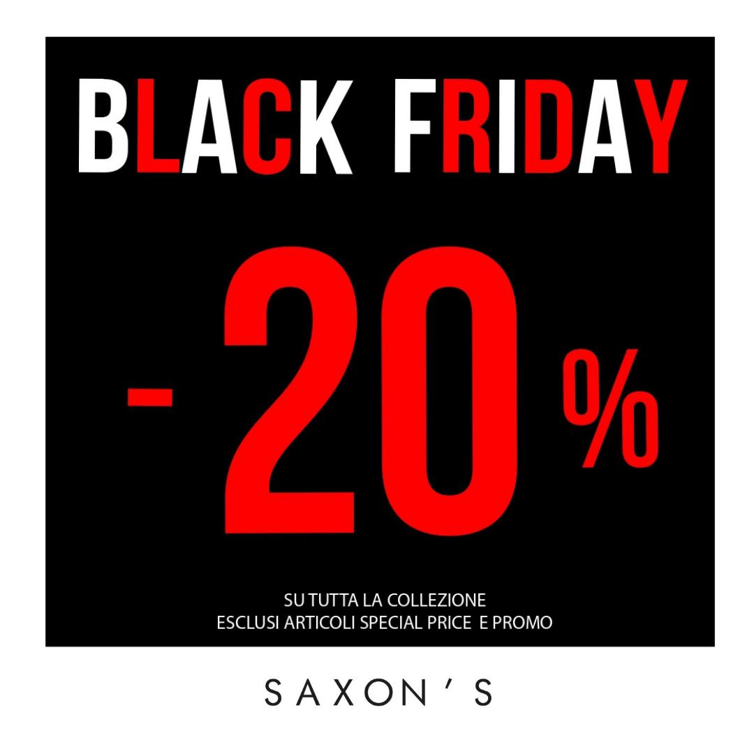 Saxon's: Black Friday