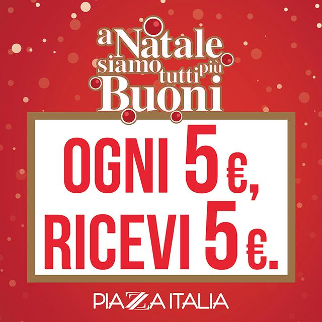 Piazza Italia: A Natale siamo tutti più buoni!