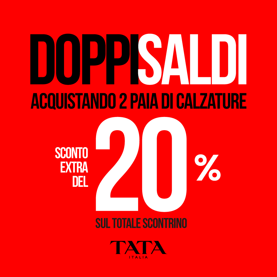Tata Italia: DOPPI SALDI 20%