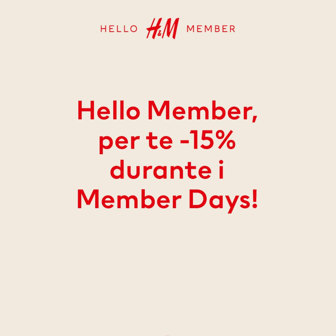 H&M: Member Days