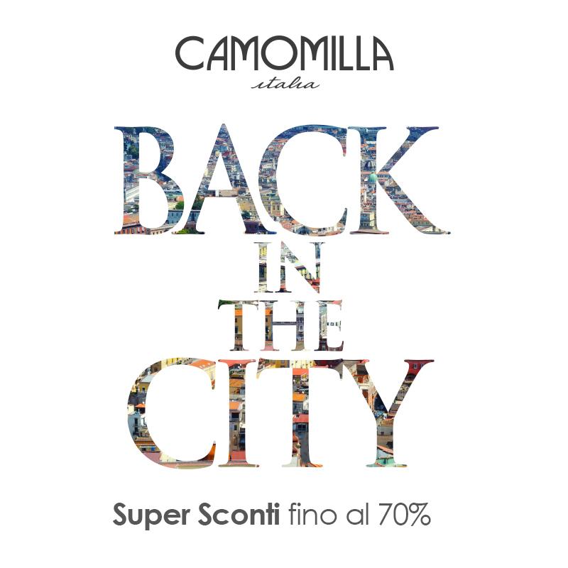 Camomilla: Back in the city